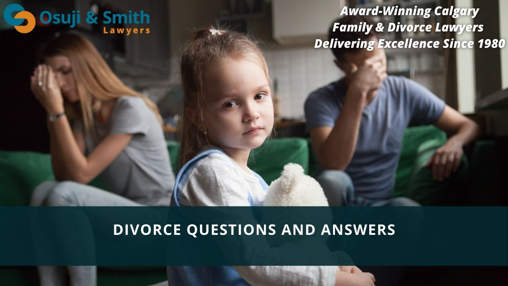 Calgary Familiy DIVORCE Lawyers Questions and Answers - Osuji and Smith Lawyers